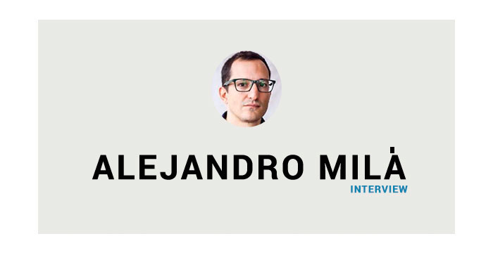 An Interview with Alejandro Milà