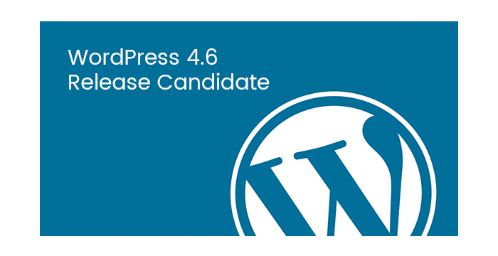 WordPress-4.6-Release-Candidate-is-Now-Available