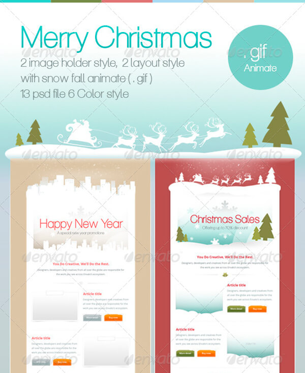 2 holiday templates a christmas and a new years eve they are suitable for your special promotion campaign a snow animation makes your campaign lively