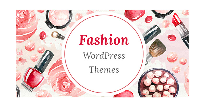 Fashion WordPress Themes - a New Collection