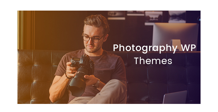 Gorgeous Photography WordPress Themes to Stay Trendy in 2017