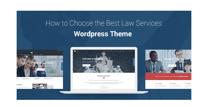 How to Choose the Best Law Services WordPress Theme + WP Template Review