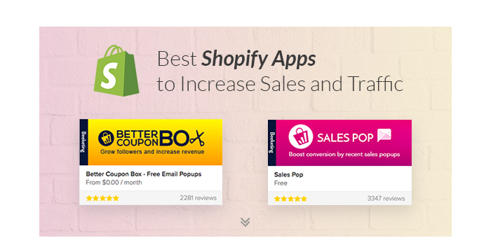 Best Shopify Apps to Increase Sales and Traffic