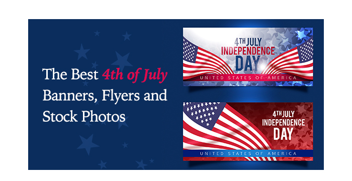 The Best 4th of July Banners, Flyers and Stock Photos
