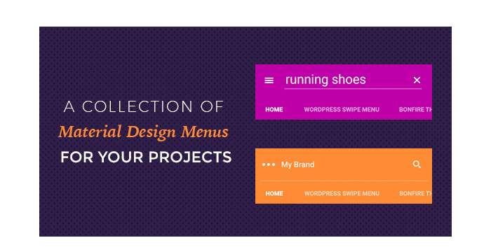 A Collection of Material Design Menus for Your Projects