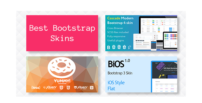 Best Bootstrap Skins for Your Apps and Websites