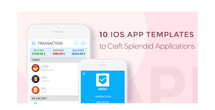 Top 10 iOS App Templates to Craft Splendid Applications
