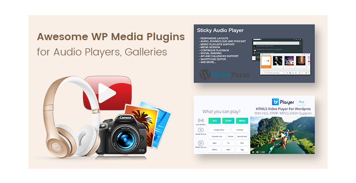 Awesome WordPress Media Plugins for Audio Players, Galleries, and More