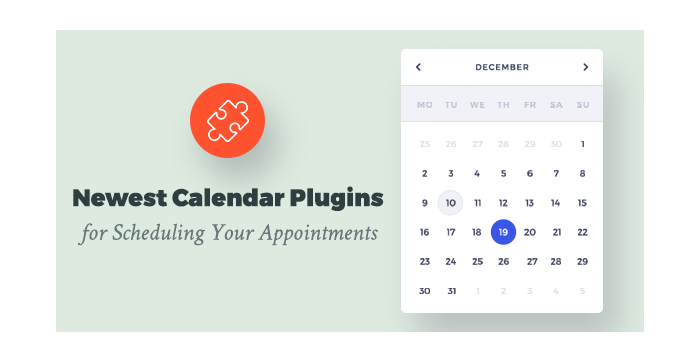 Newest Calendar Plugins for Scheduling Your Appointments
