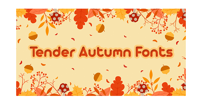 Tender Autumn Fonts for Your Perfect New Designs
