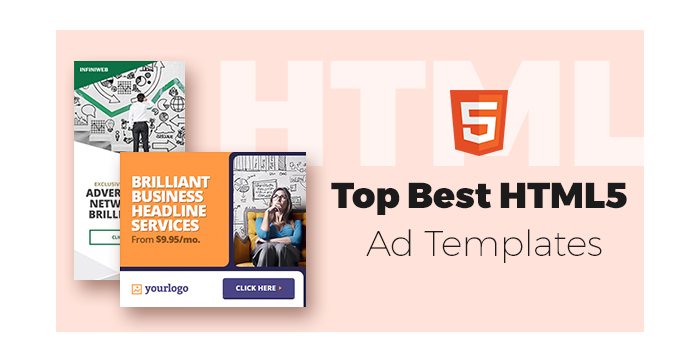 Top Best HTML5 Ad Templates to Greatly Promote Your Products