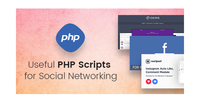Useful PHP Scripts for Social Networking 2017