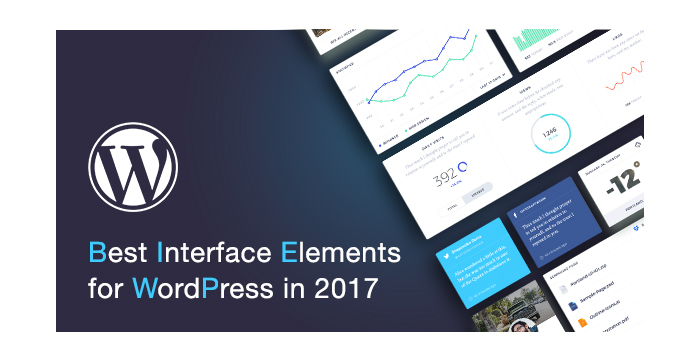 Best Interface Elements for WordPress in 2017