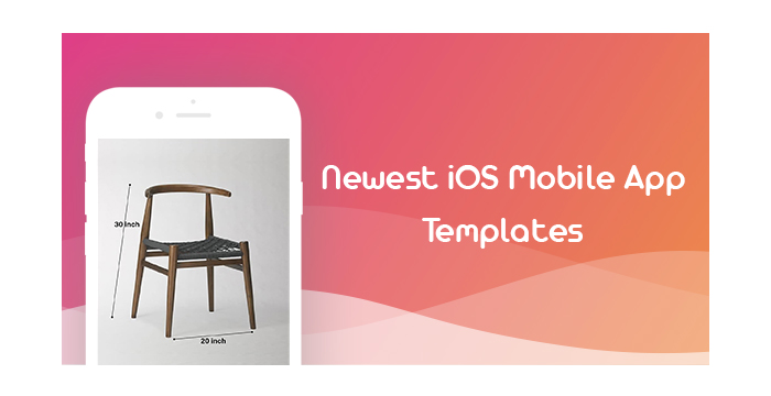 Newest iOS Mobile App Templates for Application Developers