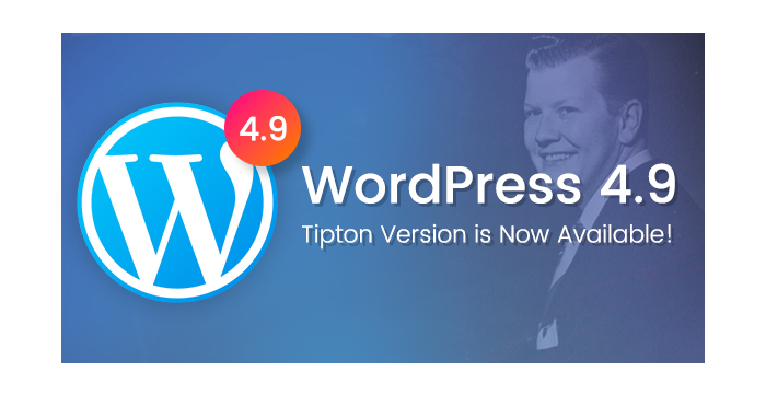 A New WordPress 4.9 Tipton Version is Now Available!