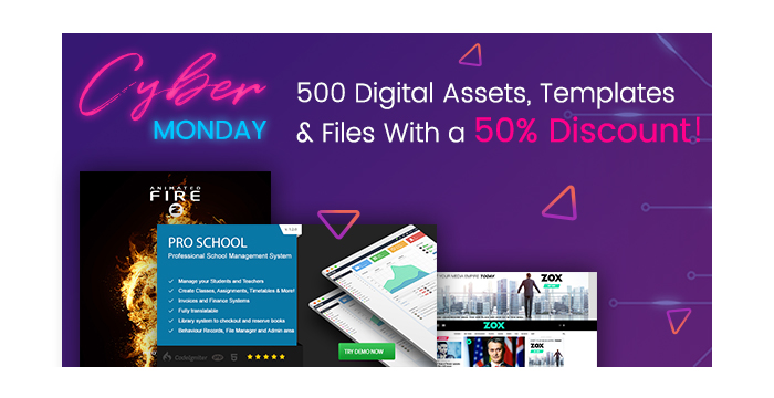 A Stunning Offer for Cyber Monday - 500 Digital Assets, Templates and Files With a 50% Discount!