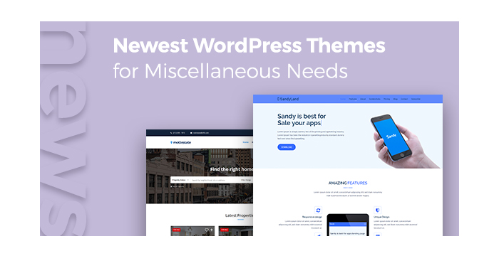 Newest WordPress Themes for Miscellaneous Needs
