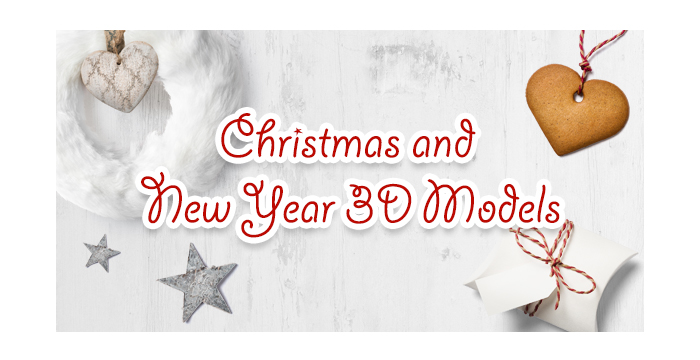 Christmas and New Year 3D Models for Awesome Holiday Designs 2018