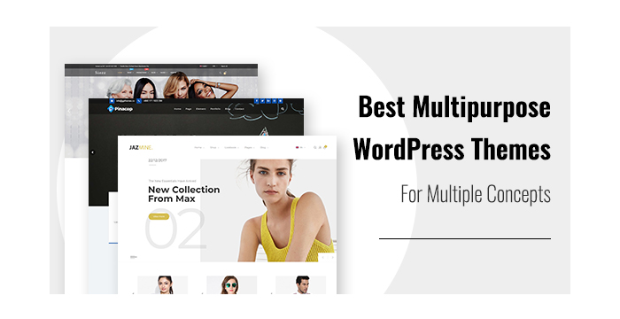 Best Multipurpose WordPress Themes For Multiple Concepts