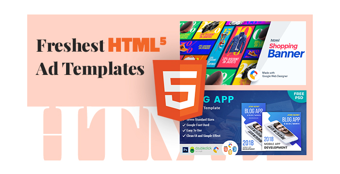 Freshest HTML5 Ad Templates for Any Products Promotion