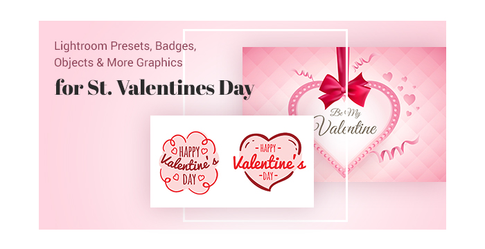 Lightroom Presets, Badges, Objects and More Graphics for The Upcoming St. Valentines Day1