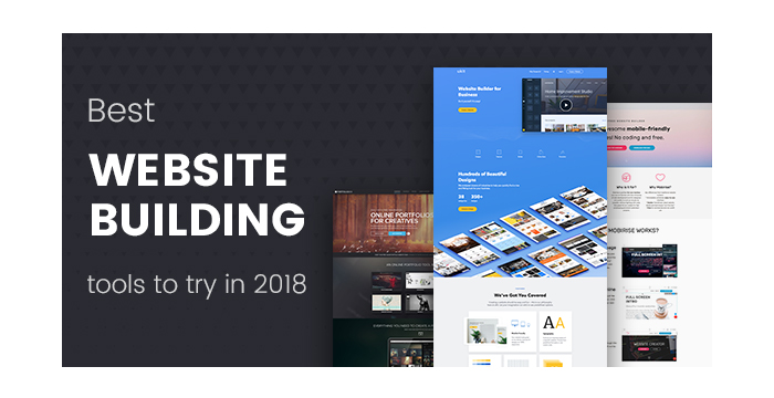 Best Website Building Tools to Try in 2018