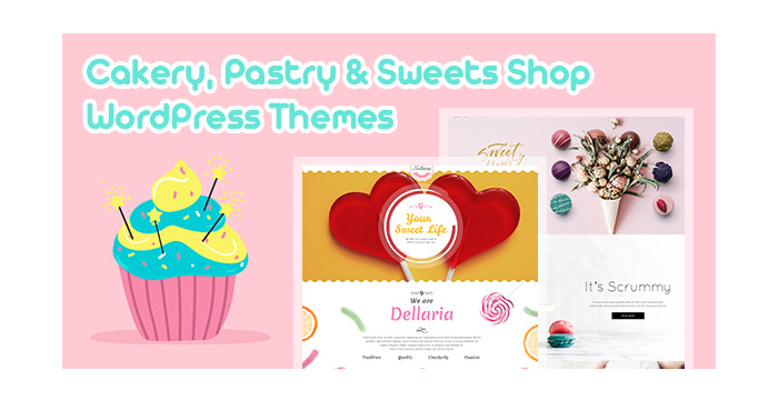 Cakery, Pastry and Sweets Shop WordPress Themes for Bakeries and Cafes