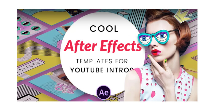 Cool After Effects Templates for YouTube Intros