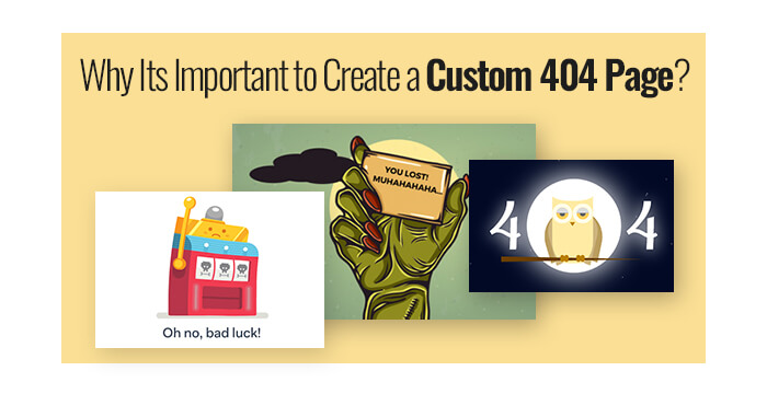 Why Its Important to Create a Custom 404 Page