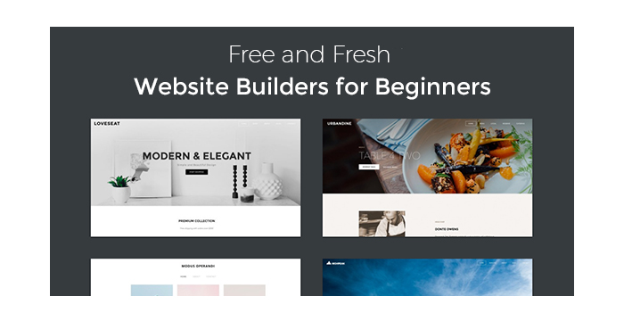 Free and Fresh Website Builders for Beginners - Top 15