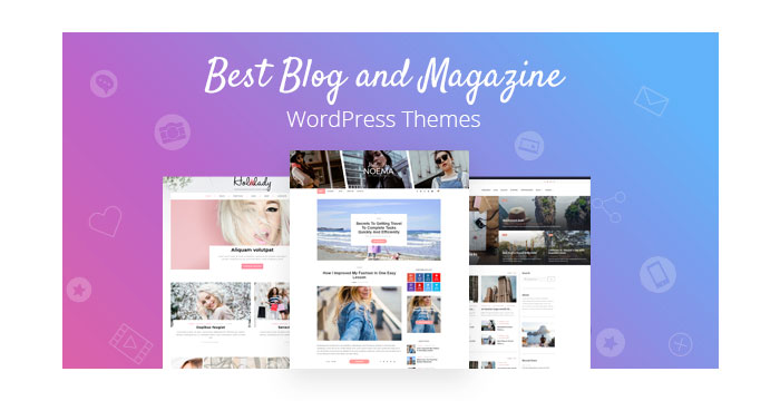 Best Blog and Magazine WordPress Themes for Your Storytelling