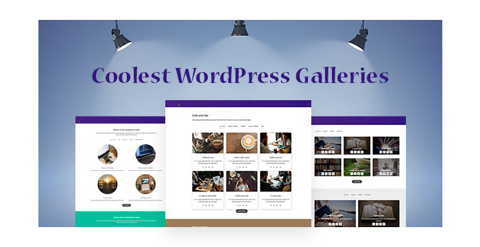 Coolest WordPress Galleries to Use for Your Online Portfolios